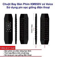 CHUOT BAY BAN PHIM KM950V CO VOICE - SU DUNG PIN SAC