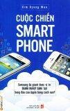 Cuộc Chiến Smart Phone