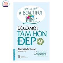 Để có một tâm hồn đẹp - Edward de Bono