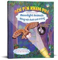Đèn Pin Khám Phá - Moonlight Animals - Động Vật Dưới Ánh Trăng