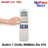 Điều khiển điều hòa máy lạnh Daikin 1 Chiều 9000btu Ga 410a-tặng đôi pin