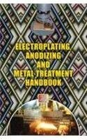 Electroplating, Anodizing & Metal Treatment Hand Book