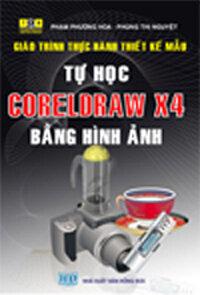 Giáo trình thực hành thiết kế mẫu tự học coreldraw x4 bằng hình ảnh