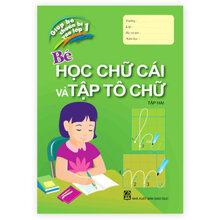 Cùng Em Vào Lớp 1 - Bé Học Chữ Cái (Tập 2)