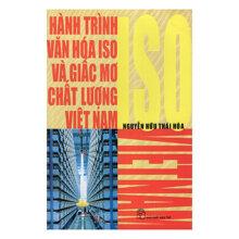 Hành Trình Văn Hóa ISO Và Giấc Mơ Chất Lượng Việt Nam