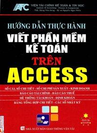 Hướng dẫn thực hành viết phần mềm kế toán trên Access