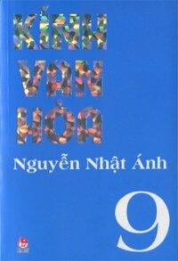 Kính vạn hoa (Bộ dày 2012 - Trọn bộ 9 tập) - Nguyễn Nhật Ánh