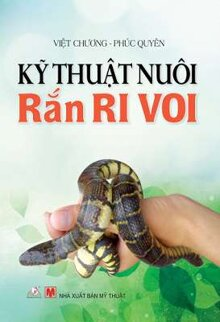 Kỹ thuật nuôi rắn ri voi
