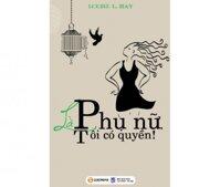 La Phu Nu Toi Co Quyen