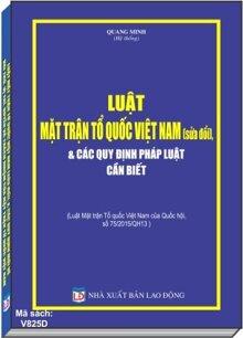 Luật Mặt Trận Tổ Quốc Việt Nam & Các Quy Định Pháp Luật Cần Biết