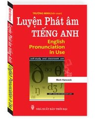 Luyen phat am Tieng anh ( English Pronunciation in Use)