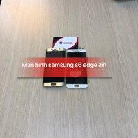 MÀN HÌNH ĐIỆN THOẠI SAMSUNG S6 EDGE ZIN - NAM VIỆT MOBILE .