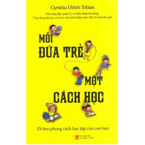 Mỗi đứa trẻ một cách học - Cynthia Ulrich Tobias