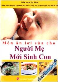 Món Ăn Lợi Sữa Cho Nghười Mẹ Mới Sinh Con