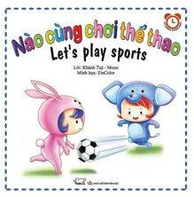 Nào cùng chơi thể thao - Helen Greathead