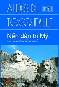 Nền dân trị Mỹ - Lexis De Tocqueville