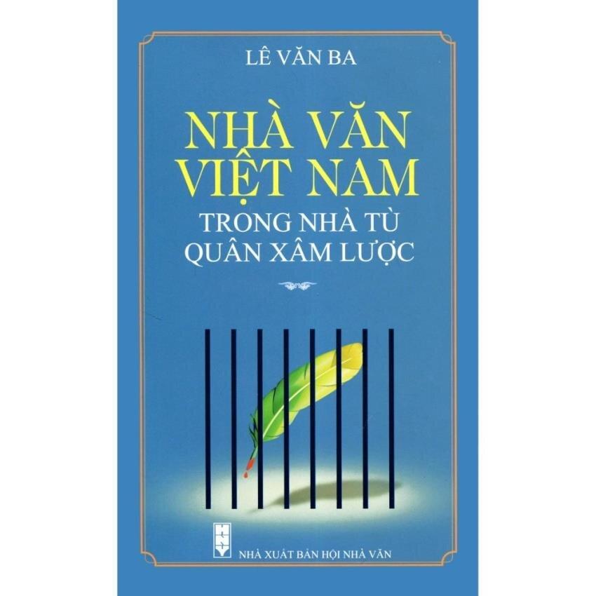 Nhà Văn Việt Nam Trong Nhà Tù Quân Xâm Lược