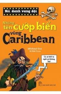 Noi Danh Vang Doi - Nhung Ten Cuop Bien Vung Caribbean