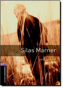 Oxford Bookworms Library Level 4: Silas Marner