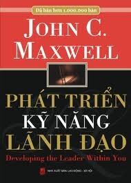 Phát triển kỹ năng lãnh đạo - John C. Maxwell