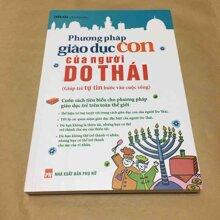 Phương pháp giáo dục con của người Do Thái - Trần Hân