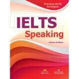 Practical IELTS Strategies - IELTS Speaking