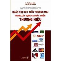 Quan Tri Xuc Tien Thuong Mai Trong Xay Dung Va Phat Trien Thuong Hieu