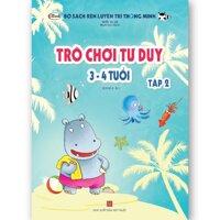 Sách thiếu nhi - TRÒ CHƠI TƯ DUY 3-4 tuổi (Tập 2)