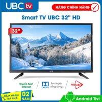 Smart tivi UBC HD 32inch Android 8.0 Model 32P500N - Bảo Hành 2 năm tận nhà tính năng bảo vệ trẻ em công nghệ dò kênh tự động Free-to-Air âm thanh Dolby [bonus]