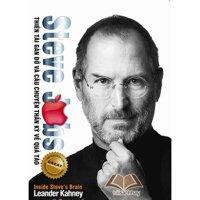 Steve Jobs – Thien Tai Gan Do Va Cau Chuyen Than Ky Ve Qua Tao