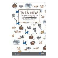 Ta La Meo ! The Gioi Trong Tay Ta