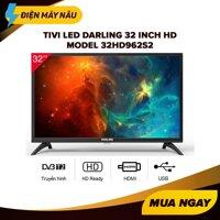 Tivi Led Darling 32 inch HD - Model 32HD962S2 (HD Ready Tích hợp DVB-T2) - Bảo Hành 2 Năm