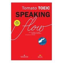Tomato TOEIC Speaking Flow (Kèm 1CD-ROM + 1 MP3) - Kim Hyeonju