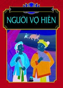 Tranh Truyện Dân Gian Việt Nam – Người Vợ Hiền