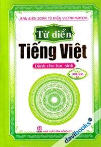 Từ Điển Tiếng Việt Dành Cho Học Sinh (100.000 Từ)