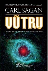 Vũ Trụ Sự tiến hóa của vũ trụ, sự sống và nền văn minh